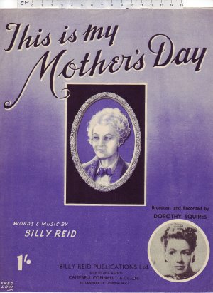 This is my mother's day - Old Sheet Music by Billy Reid Publications