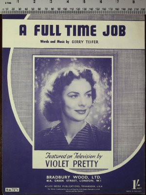 A full time job - Old Sheet Music by Bradbury Wood Ltd