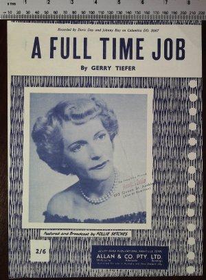 A full time job - Old Sheet Music by Allen & Co Pty Ltd
