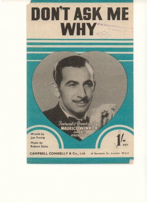 Don't ask me why - Old Sheet Music by Campbell Connelly