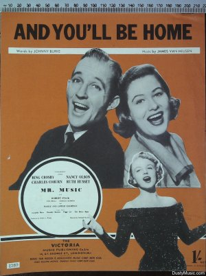 And you'll be home - Old Sheet Music by The Victoria Music Publishing Co Ltd