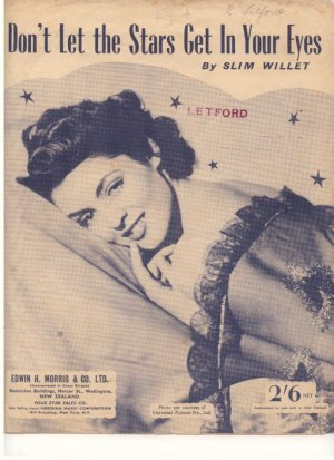 Don't let the stars get in your eyes - Old Sheet Music by Edwin H Morris & Co