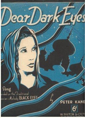 Dear dark eyes - Old Sheet Music by W Paxton