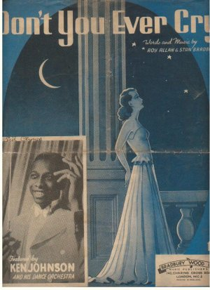 Don't you ever cry - Old Sheet Music by Bradbury Wood Ltd