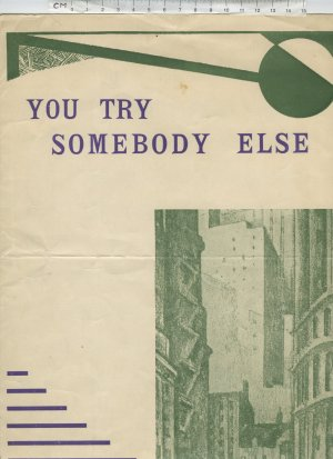 You try somebody else - Old Sheet Music by Unknown