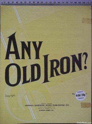 Any old iron - Old Sheet Music by Herman Darewski
