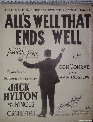 All's well that ends well - Old Sheet Music by Irving King