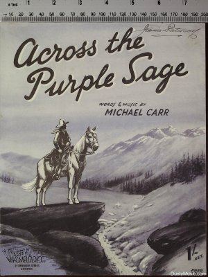 Across the purple sage - Old Sheet Music by Macmelodies