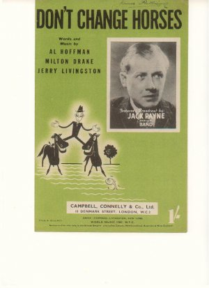 Don't change horses - Old Sheet Music by Campbell Connelly