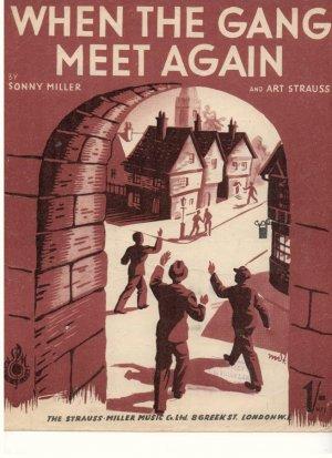 When the gang meet again - Old Sheet Music by Strauss Miller
