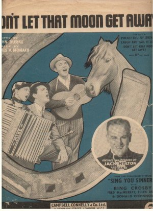 Don't let that moon get away - Old Sheet Music by Campbell Connelly