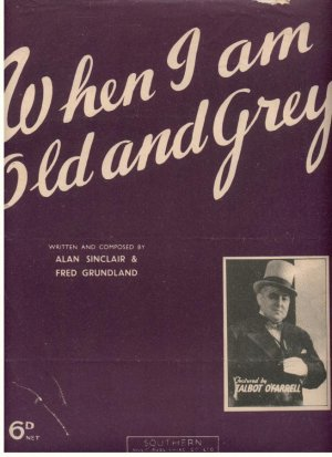 When I am old and grey - Old Sheet Music by Southern