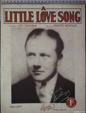 A little love song - Old Sheet Music by Lawrenc Wright