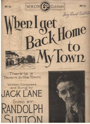 When I get back home to my town - Old Sheet Music by The Whitehall Music Co