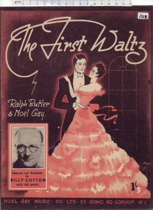 The first waltz - Old Sheet Music by Noel Gay