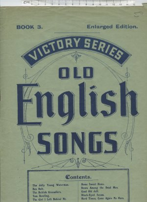Old English Songs - Old Sheet Music by J Cohen Ltd., Original Penny Bazaars