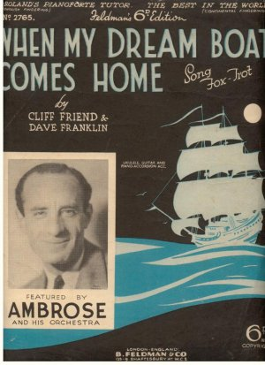 When my dream boat comes home - Old Sheet Music by Feldman