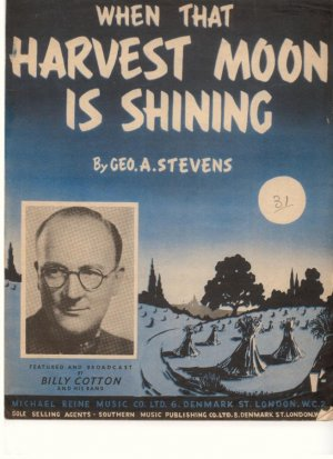 When that harvest moon is shining - Old Sheet Music by Southern Music Publishing Co Ltd