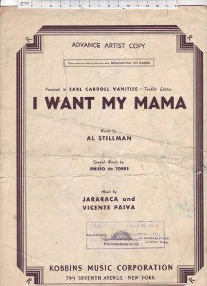 I want my mama - Old Sheet Music by Robbins