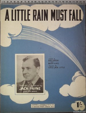 A little rain must fall - Old Sheet Music by Campbell Connelly