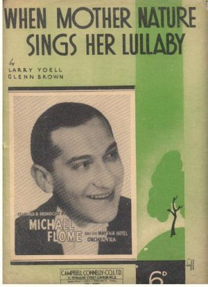 When mother nature sings her lullaby - Old Sheet Music by Campbell Connelly