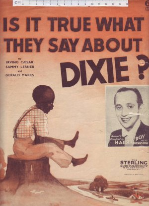 Is it true what they say about Dixie - Old Sheet Music by Sterling