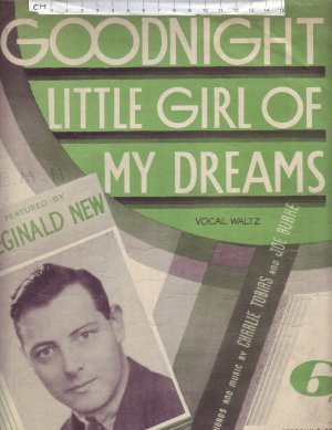Goodnight little girl of my dreams - Old Sheet Music by Campbell Connelly