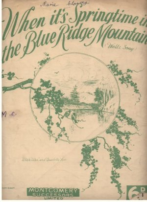 When it's springtime in the Blue Ridge Mountains - Old Sheet Music by Montgomery