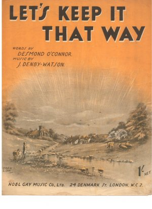 Let's keep it that way - Old Sheet Music by Noel Gay