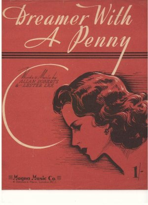 Dreamer with a penny - Old Sheet Music by Magna