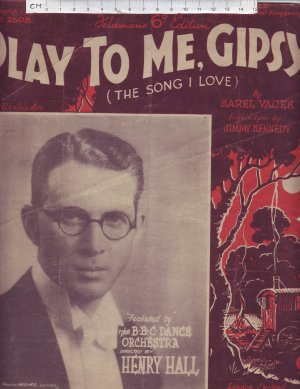 Play to me gipsy - Old Sheet Music by Feldman