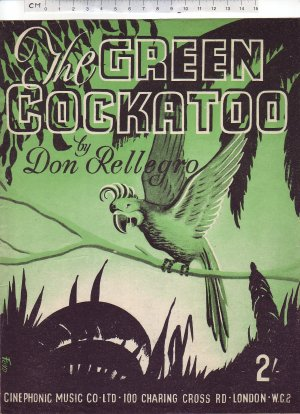 The green cockatoo - Old Sheet Music by Cinephonic