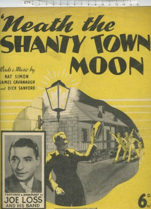'Neath the shanty town moon - Old Sheet Music by Dash