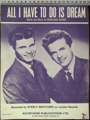 All I have to do is dream - Old Sheet Music by Acuff-Rose