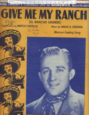 Give me my ranch - Old Sheet Music by World Wide Music