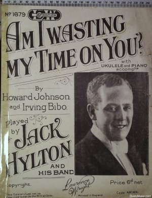 Am I wasting my time on you - Old Sheet Music by Lawrence Wright