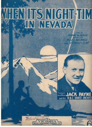 When it's night-time in Nevada - Old Sheet Music by The Victoria Music Publishing Co Ltd