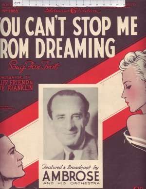 You can't stop me from dreaming - Old Sheet Music by Feldman