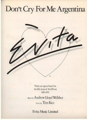 Don't cry for me Argentina - Old Sheet Music by Evita Music