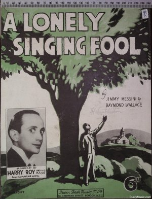 A lonely singing fool - Old Sheet Music by Irwin Dash Music Co Ltd