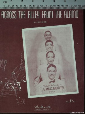 Across the alley from the Alamo - Old Sheet Music by Leeds