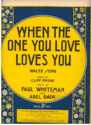 When the one you love loves you - Old Sheet Music by Francis Day & Hunter