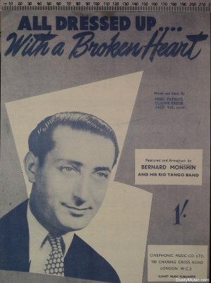 All dressed up with a broken heart - Old Sheet Music by Cinephonic