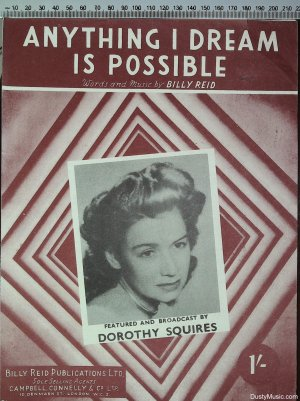 Anything I dream is possible - Old Sheet Music by Campbell Connelly