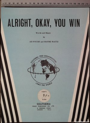 Alright okay you win - Old Sheet Music by Southern