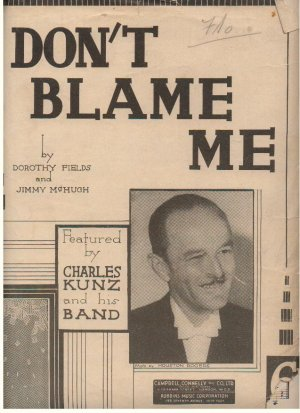 Don't blame me - Old Sheet Music by Campbell Connelly