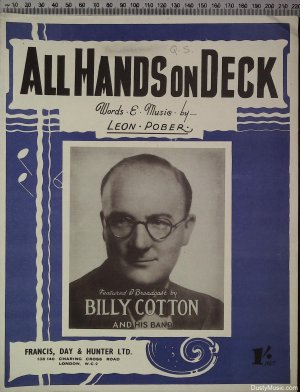 All hands on deck - Old Sheet Music by Francis Day & Hunter