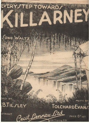 Every step towards Killarney - Old Sheet Music by Cecil Lennox