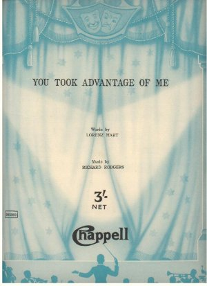 You took advantage of me - Old Sheet Music by Chappell