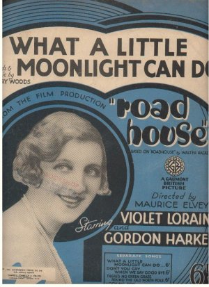 What a little moonlight can do - Old Sheet Music by Cinephonic